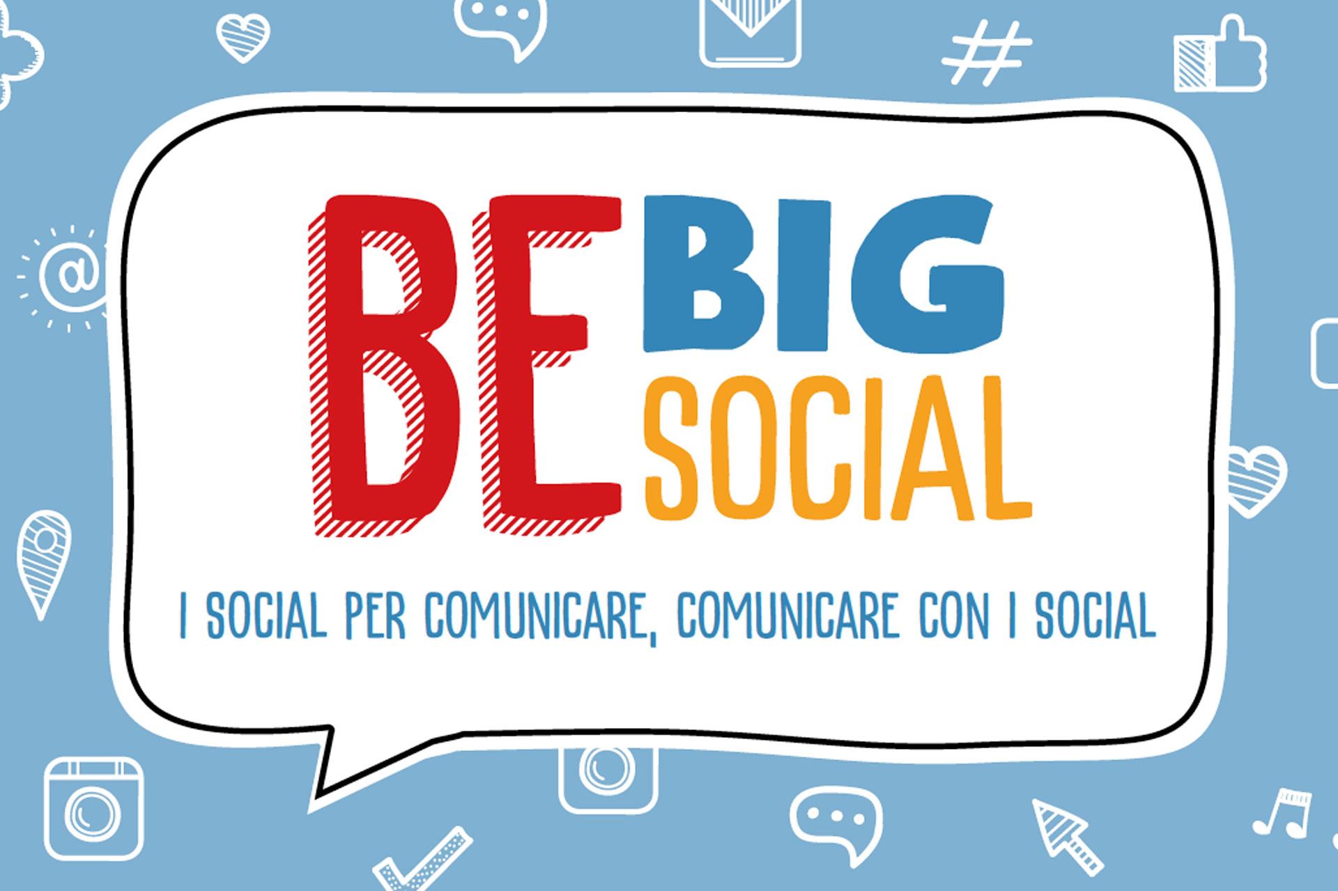 BE BIG BE SOCIAL