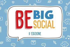 Be Big Be Social - II edizione
